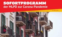 Das Sofortprogramm der MLPD zur Corona-Pandemie