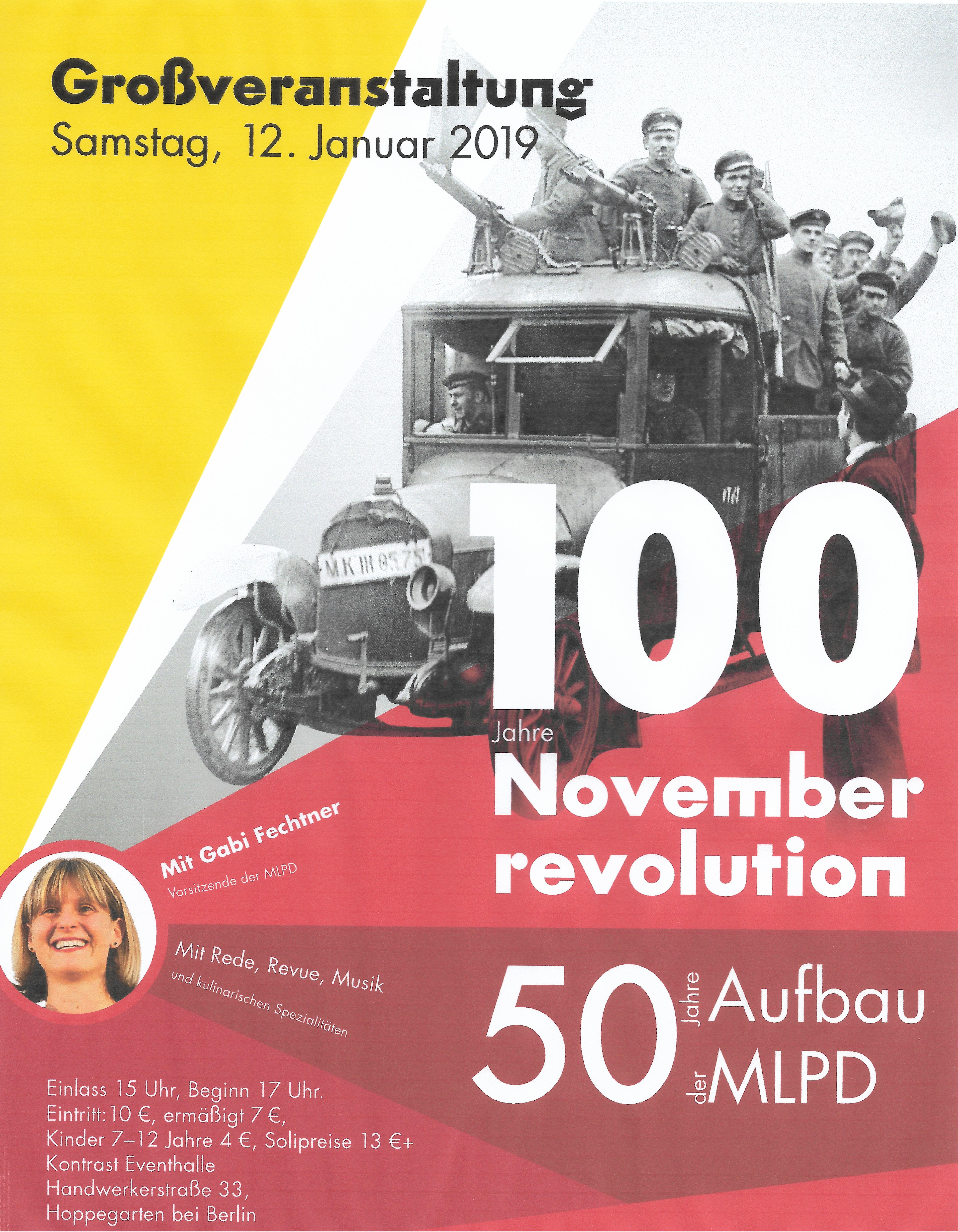Großveranstaltung 100 Jahre Novemberrevolution - 50 Jahre Aufbau der MLPD